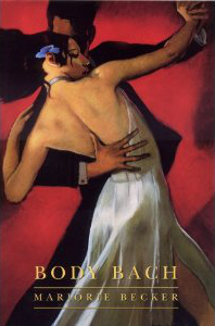 Body Bach by Marjorie Becker